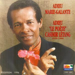 Adieu le poète Casimir Létang (1935-1996)