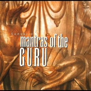 Mantras of the Guru