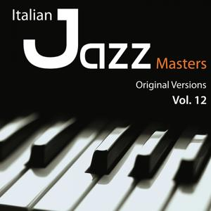 Italian Jazz Masters, Vol. 12 (Original versions)