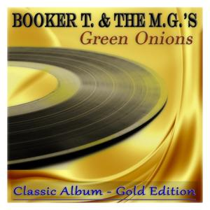 Green Onions (Classic Album - Gold Edition)