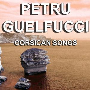 Corsican Songs (The Greatest Songs of Corsica)
