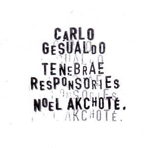 Carlo Gesualdo: Tenebrae Responsories for Maundy Thursday (For Guitar)