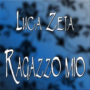 Ragazzo mio (Ritmo Lento Mix)