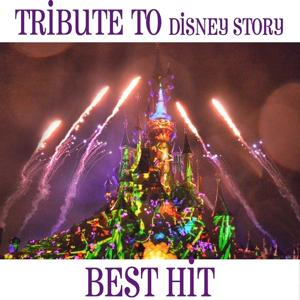 Tribute to Disney Story (Best Hit)