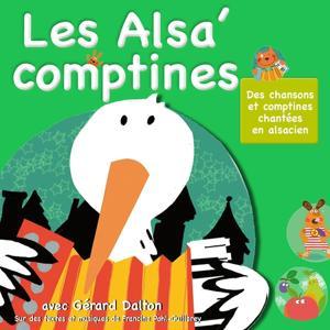 Les Alsa' comptines : Chansons et comptines chantées en alsacien (Volume 4)