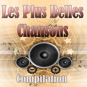 Les plus belles chansons (Compilation)