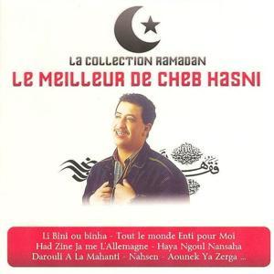 Collection Ramadan : Le meilleur de Cheb Hasni