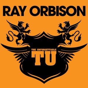 The Unforgettable Roy Orbison