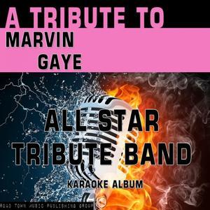 A Tribute to Marvin Gaye (Karaoke Version)