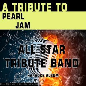 A Tribute to Pearl Jam (Karaoke Version)