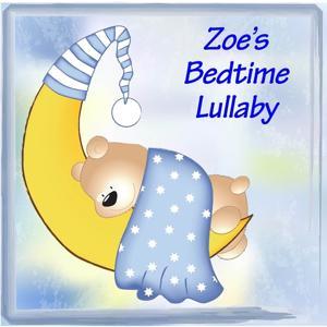 Zoe's Bedtime Lullaby