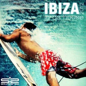 Ibiza in Da House 2012