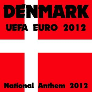 Denmark National Anthem Football (Uefa Euro 2012)