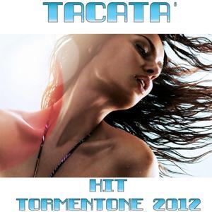 Tacata' (Hit Tormentone 2012)