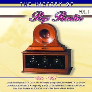 The History of Pop Radio, Vol. 1 (1920-1927)