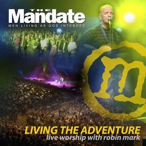 Living the Adventure - Mandate 2007