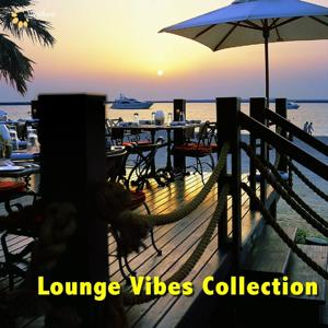 Lounge Vibes Collection