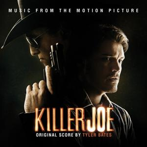 Killer Joe (William Friedkin's Original Motion Picture Soundtrack)