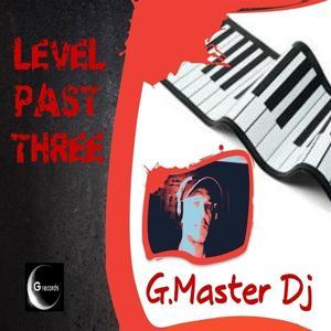 Level Past Three
