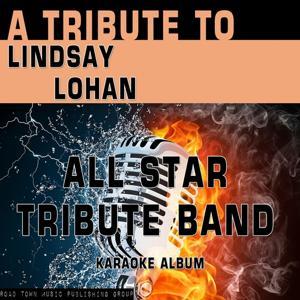A Tribute to Lindsay Lohan (Karaoke Version)