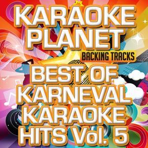 Best Of Karneval Karaoke Hits, Vol. 5 (Karaoke Planet)