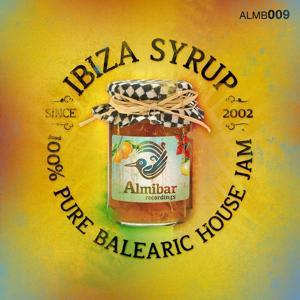Ibiza Syrup (100% Pure Balearic House Jam)
