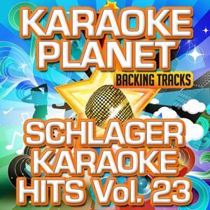 Schlager Karaoke Hits, Vol. 23 (Karaoke Planet)
