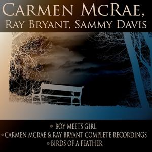 Boy Meets Girl / Carmen McRae & Ray Bryant Complete Recordings / Birds Of A Feather