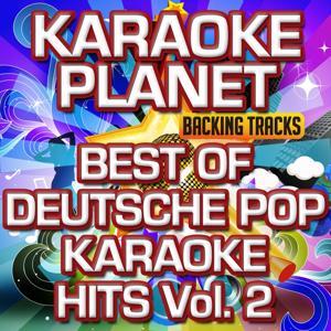 Best of Deutsche Pop Karaoke Hits, Vol. 2 (Karaoke Planet)