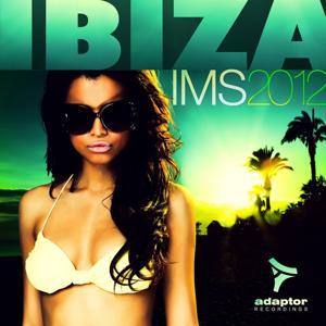 Adaptor Recordings Ibiza Ims 2012