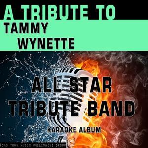 A Tribute to Tammy Wynette (Karaoke Version)