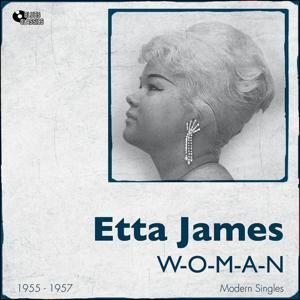 W-O-M-A-N (Modern Singles 1955 -1957)