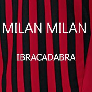 Milan Milan (Ibracadabra)
