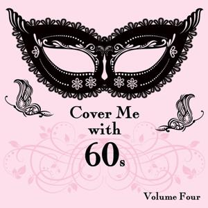 Cover Me With 60s, Vol. 4