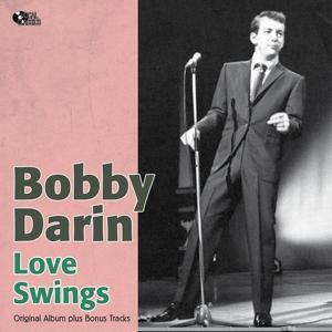Love Swings (Original Album Plus Bonus Tracks)