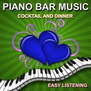 Piano Bar Music (Cocktail and Dinner)