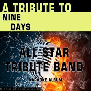 A Tribute to Nine Days (Karaoke Version)