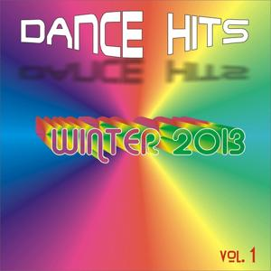 Dance Hits Winter 2013, Vol. 1