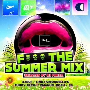 F*** the Summer Mix (Selected By DJ Furax)