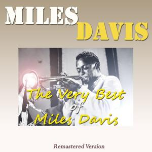 The Very Best of Miles Davis (Remastered Version)