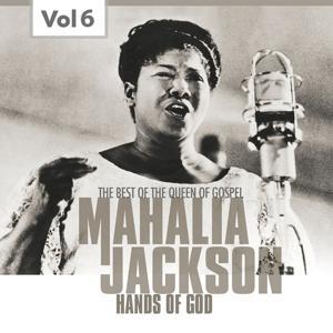 Mahalia Jackson, Vol. 6 (The Best of the Queen of Gospel)