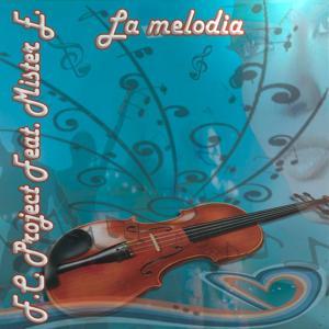 La Melodia (Special DJ Mix)