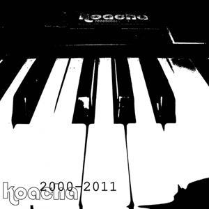 Koacha 2000 - 2011 (Best of)