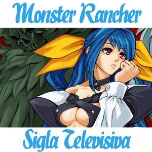 Monster Rancher (Sigla televisiva)
