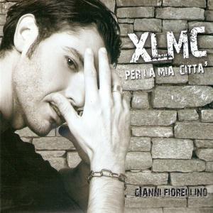 XLMC Per la mia città (The Best Of)