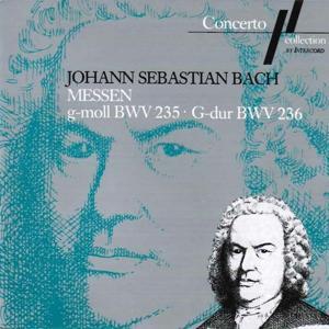 J. S. Bach: Messe G-Moll, BWV 235 & Messe G-Dur, BWV 236