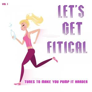 Let's Get Fitical, Vol 1