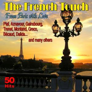 The French Touch : From Paris With Love