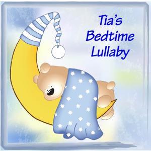 Tia's Bedtime Lullaby