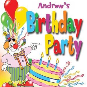 Andrew's Birthday Party